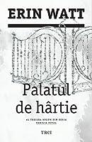 Palatul de hârtie (Familia Royal, #3)