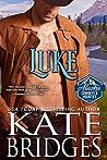 Luke (Alaska Cowboys and Mounties, #2)