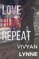Love Hurt Repeat (Love Hate Repeat #2)