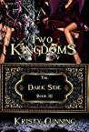 Two Kingdoms by Kristy Cunning
