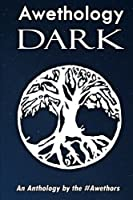 The Awethology: Dark
