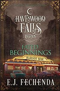 Fated Beginnings (Legends of Havenwood Falls #6)