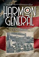 Harmon General (Misfits and Millionaires)