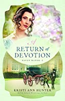 A Return of Devotion (Haven Manor #2)