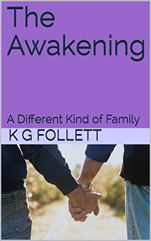 The Awakening: A Different Kind of Family
