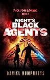 Night's Black Agents (Paxton Locke #2)