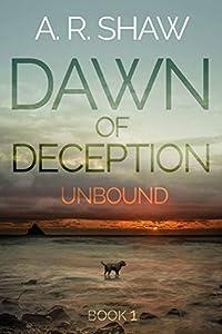 Unbound (Dawn of Deception #1)