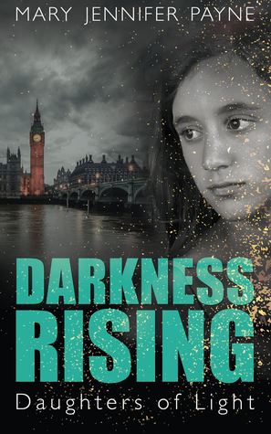 Darkness Rising (Daughters of Light, #3)