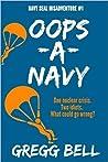 Oops-A-Navy (Navy Seal Misadventure #1)