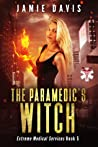 The Paramedic's Witch (Extreme Medical Services #5)