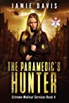 The Paramedic's Hunter (Extreme Medical Services #4)