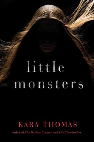 Image result for little monsters by kara thomas