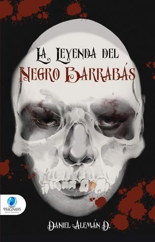 La Leyenda del Negro Barrabás