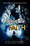Unbelievable Faith (Fated Mates Duet #2)