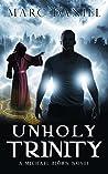 Unholy Trinity (Michael Biörn #2)