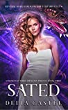 Sated: Goldilocks and The Three Dragons Trilogy (A Reverse Harem Dragon Shifter Fairytale Book Book 4)