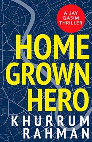 Homegrown Hero (Jay Qasim #2)