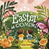 Easter Is Coming! (padded)