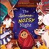 The Silent Noisy Night
