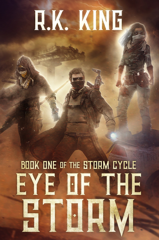 Eye Of The Storm (The Storm Cycle, #1)