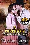A Foreman's Unplanned Bride (Westward Hearts Book 4)