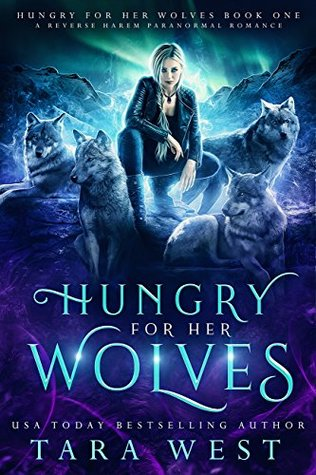 Hungry for Her Wolves (Hungry for Her Wolves, #1)