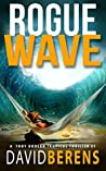 Rogue Wave (Troy Bodean Adventure #1)