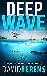 Deep Wave (Troy Bodean Adventure #2)