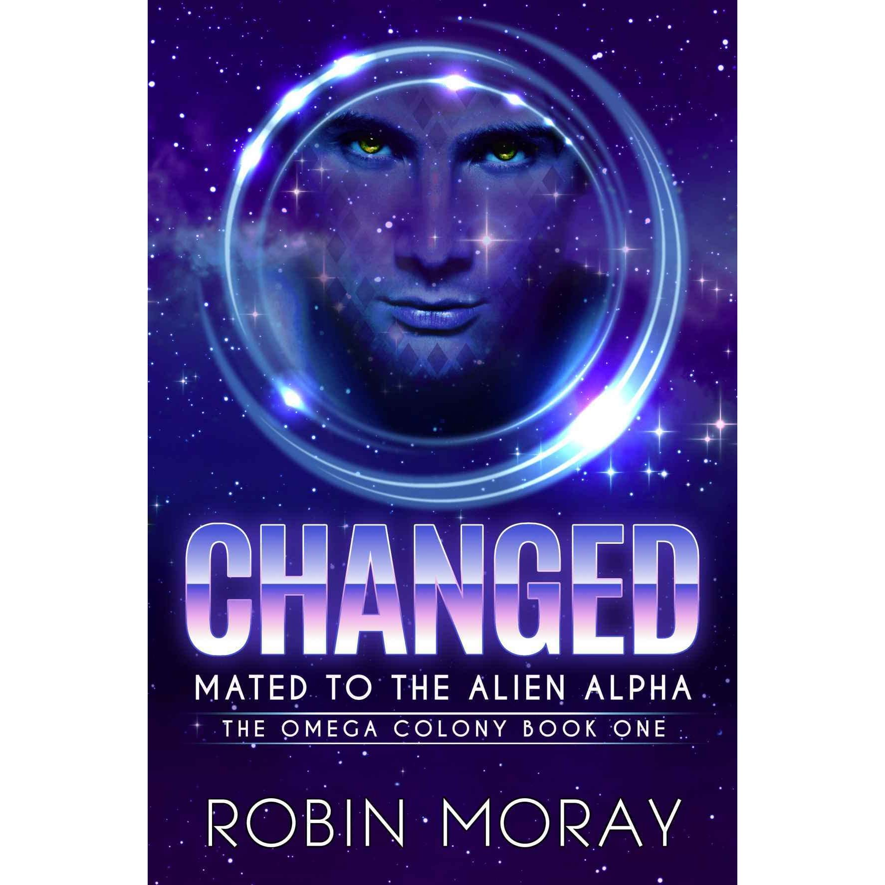 Changed: Mated to the Alien Alpha by Robin Moray
