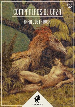 Compañeros de caza by Rafael de la Rosa