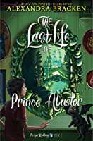 Prosper Redding: The Last Life of Prince Alastor