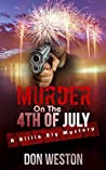 Murder On The Fourth of July: A Billie Bly Mystery