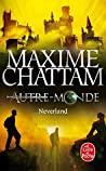 Neverland by Maxime Chattam