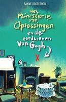 Het Ministerie van Oplossingen en de verdwenen Van Gogh (Ministerie van Oplossingen #2)