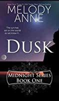 Dusk (Midnight Series, Book One) (Rise of the Dark Angel, #1)
