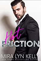 Hot Friction (Back to You, #3)