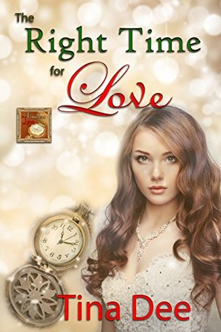 The Right Time for Love (Timeless Love #3)