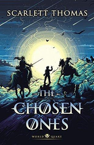 The Chosen Ones (Worldquake Sequence, #2)
