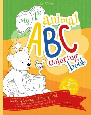 My First Animal ABC Coloring Book: An Activity Book for Toddlers and Preschool Kids to Learn the English Alphabet Letters from A to Z