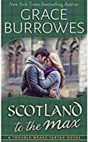 Scotland to the Max (Trouble Wear Tartan #3)