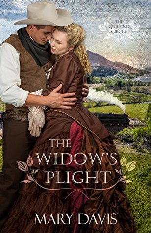 The Widow's Plight (The Quilting Circle #1)
