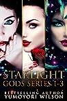 Starlight Gods Series 1-3 by Yumoyori Wilson