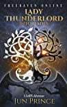 Lady Thunderlord, Into Hades (Freehaven Online, #2)