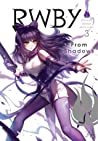 RWBY: Official Manga Anthology, Vol. 3: From Shadows (RWBY Official Manga Anthology, #3)