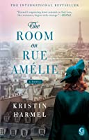 The Room On Rue Am 233 Lie By Kristin Harmel
