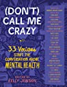 [Don't] Call Me Crazy by Kelly  Jensen