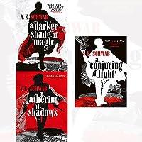 A Darker Shade of Magic 3 books set: Darker Shade of Magic / A Gathering of Shadows / A Conjuring of Light