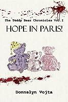 Hope in Paris! (The Teddy Bear Chronicles Book 1)
