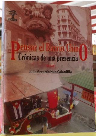 Pensar el Barrio Chino: Cronicas de una presencia