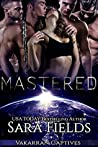 Mastered (Vakarran Captives, #2)
